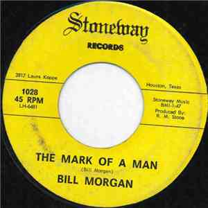 Bill Morgan  - The Mark Of A Man download free