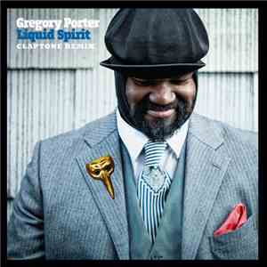 Gregory Porter - Liquid Spirit (Claptone Remix) download free