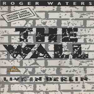 Roger Waters - The Wall (Live In Berlin) download free