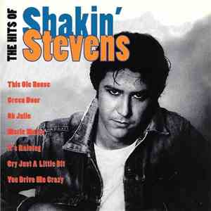 Shakin' Stevens - The Hits Of Shakin' Stevens download free