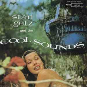 Stan Getz - And The Cool Sounds download free