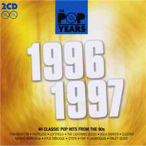Various - The Pop Years 1996 - 1997 download free