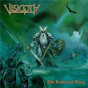 Visigoth - The Revenant King download free